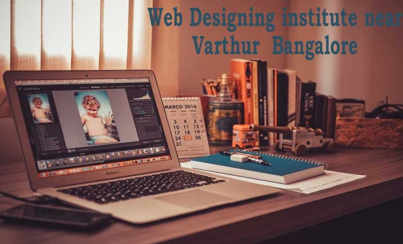 Web Designing institute near Varthur  Bangalore